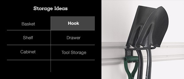 Hooks are ideal when floor space is at a premium.